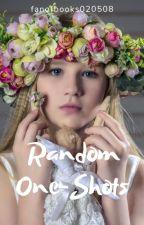 Random One-Shots by fanofbooks020508