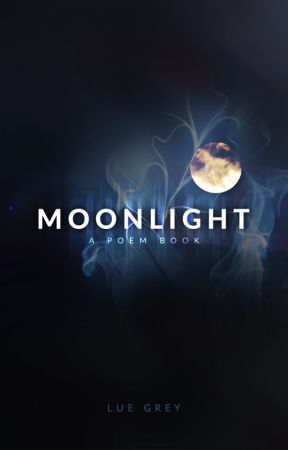 Moonlight - A Poem Book by coxkora
