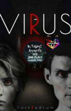 Virus: The Infected #Wattys2019 by DarkRedrum