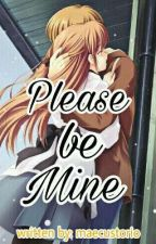 Please Be Mine by maecustorio