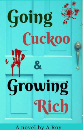 Going Cuckoo, Growing Rich by anupamarc