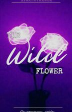 The Wild Flower. by superwoman_writes