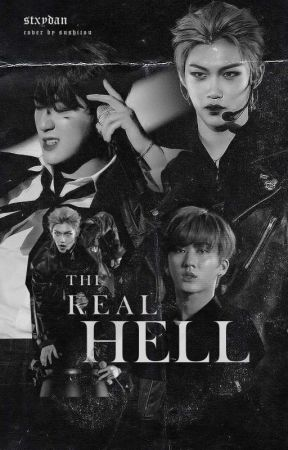 The Real Hell || ChangLix by stxydan