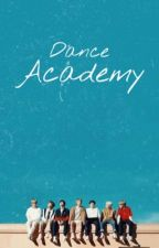 Dance Academy~  by tae_is_my_jhope