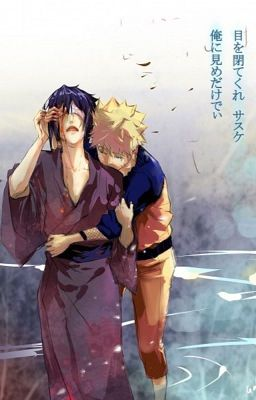 Đọc truyện [Narusasu] Tình yêu vĩnh hằng của anh hùng và kẻ báo thù