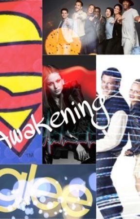 Awakening (A Superglee Fanfic) by Healer9999