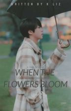 When The Flowers Bloom |The Namjinist| by Kliz93