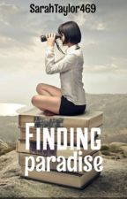 Finding paradise  by SarahTaylor469