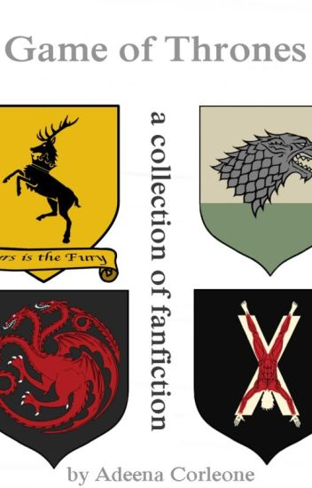Game of Thrones - A collection of fanfiction