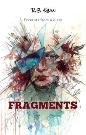 Fragments by RBKhan93