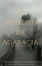 El Misterio de Agaracia. by Kakibi