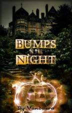 Bumps in the Night by Vandaera
