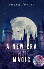 A New Era of Magic  by peach_icetea