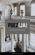 Poez(ja) by MariaSukow
