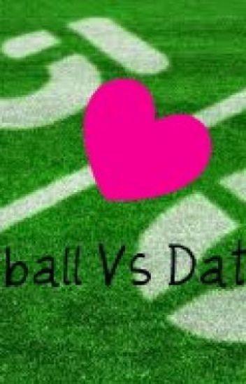 Football Vs Dating