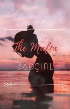 The Mafia Badgirl by cute_memories
