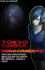 Tokyo Ghoul: Renacimiento by Sadness3D