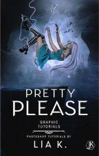 Pretty Please - Tutorials  by Imortalite