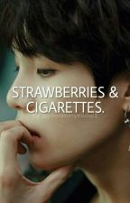 strawberries & cigarettes 🍓🚬 y.m by -yoonminyellow2