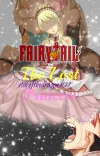 Fairy Tail: The Lost Princess [Complete] by starofthedragon101