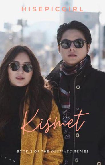 BOOK 2: Kismet