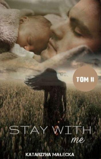 My Angel Gabriel: Stay with me - TOM II
