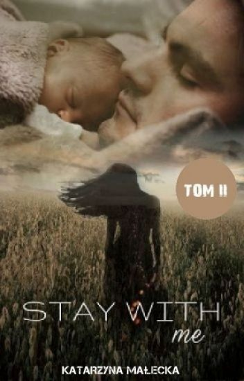 My Angel Gabriel: Stay with me - część II