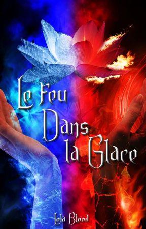 Le feu dans la glace (Fanfiction AmourSucré Castiel) by laeti1686