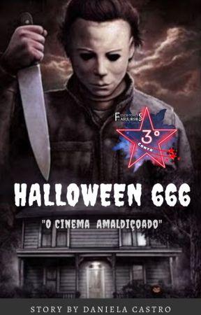 """HALLOWEEN 666 - """"O Cinema Amaldiçoado"""" by DanielaCastroDaniAbe"""