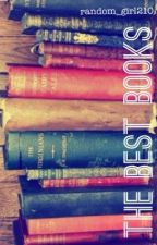The Best Books by random_girl210