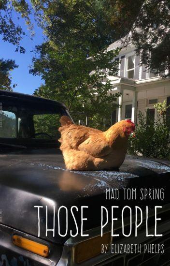 Mad Tom Spring: Those People
