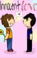 Innocent Love (LGBT#3) {Pausada} by NoheForevah25