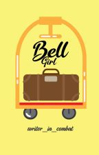 BELL GIRL by writer_in_combat