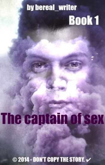 The captain of sex Book 1