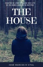 The House by abrevehistoria18