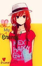 Love My Enemy? by dreamwriter924