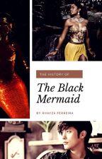 The Black Mermaid by RhayzaFerreira