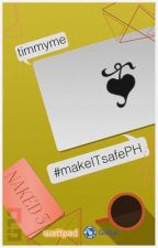 #makeITsafePH by timmyme