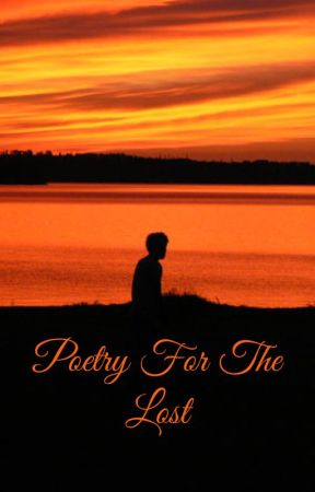 Poetry For The Lost by Paladin_of_Fire