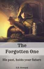 The Forgotten One -II- Book Five -Tales Of The Fourth Age by Silverhand19