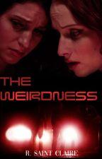 The Weirdness by exlibrisregina