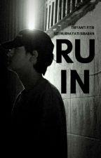 RUIN by Triyanti_Fitri