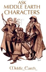 ASK MIDDLE EARTH CHARACTERS by Middle_Earth_
