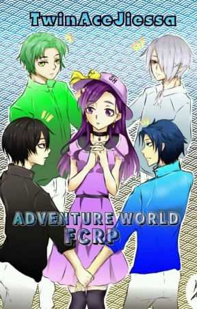 Adventure World FCRP💕 (SU) by TwinACEJiessa