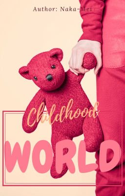 Đọc truyện Thế giới tuổi thơ