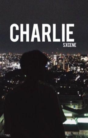 Charlie by sxcene