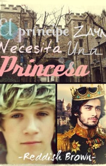 «El príncipe Zayn necesita una princesa».-[Ziall Horalik.] ©️