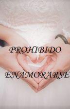 Prohibido Enamorarse by MoonDark24