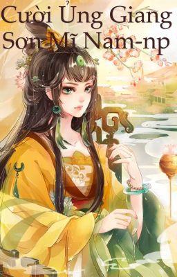 Đọc truyện Cười ủng giang sơn mỹ nam - Tiêu dao hồng trần - convert: Hyukie35 tangthuvien