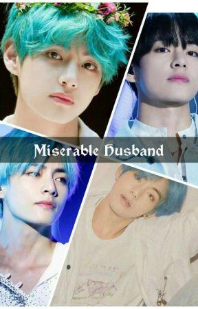 Miserable Husband | 2 | ✅ ✅✅ by FawaTulips